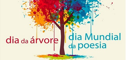 Dia Mundial da Árvore e da Poesia