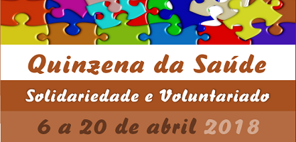 Quinzena da Saúde, da Solidariedade e do Voluntariado